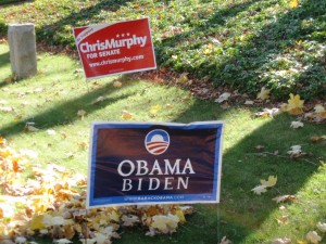 Late in the campaign a few lawn signs for President Obama and Senate candidate Chris Murphy appeared