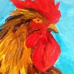 Want to Paint a Rooster? Watch Cindy Stevens at Maple & Main on Sunday