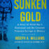 Essex Library Hosts Author of 'The Sunken Gold,' April 4